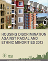 Thumbnail of Housing Discrimination Against Racial and Ethnic Minorities 2012 study